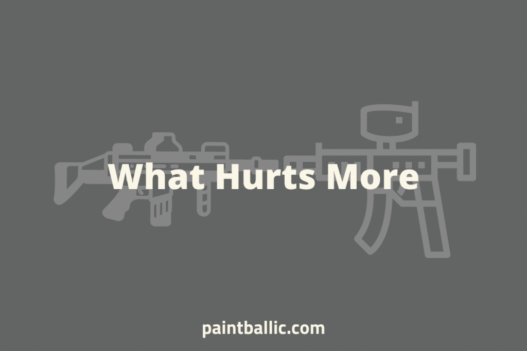 does paintball or airsoft hurt worse