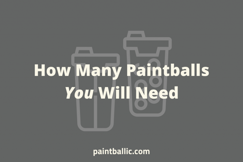 how many paintballs do you use in a game