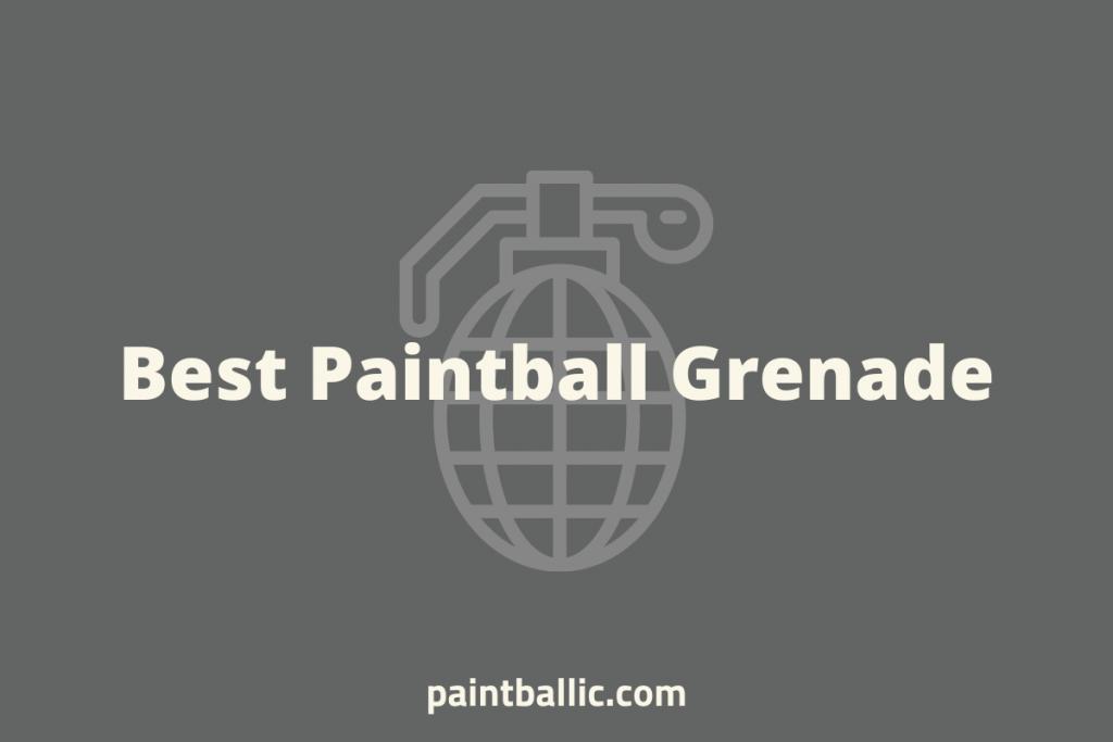 best paintball grenade (1)