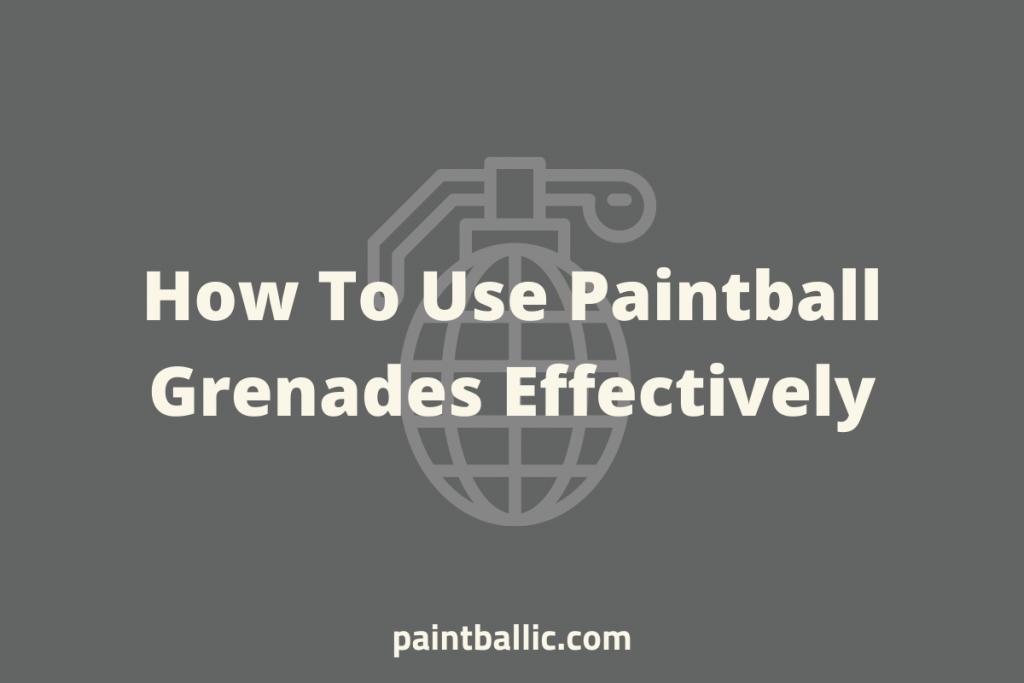 best paintball grenade